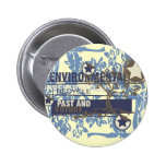 Environmental Preservation Tshirts and Gifts Pinback Buttons
