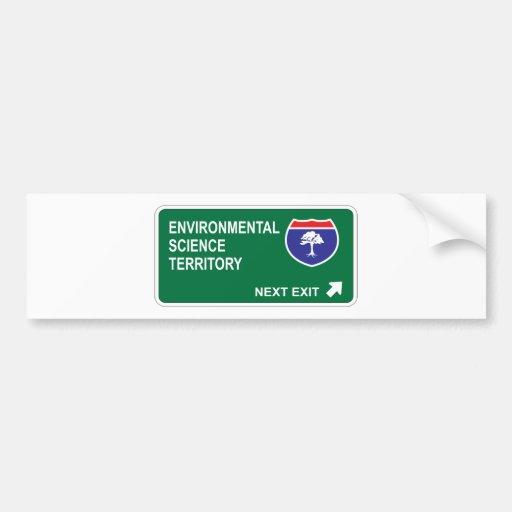 Environmental Science Next Exit Car Bumper Sticker