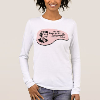 Environmental Scientist Voice Long Sleeve T-Shirt
