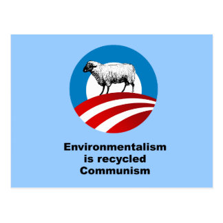 Environmentalism is recycled communism postcard