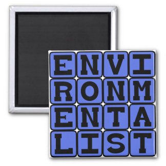 Environmentalist Save The Earth Magnets