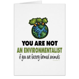 Environmentalist = Vegan, Vegetarian Greeting Card