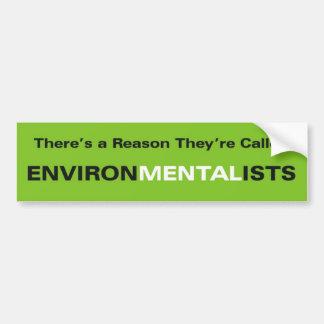 Environmentalists Car Bumper Sticker