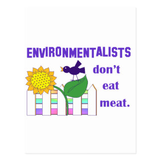 ENVIRONMENTALISTS DON'T EAT MEAT POSTCARD