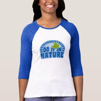 Environmentalists shirt - choose style & color