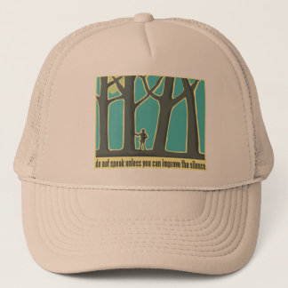 Envrionmental Quote Trucker Hat