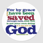 Eph 2:8  For by grace you have been saved through Round Sticker