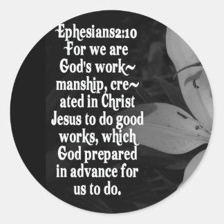 EPHESIANS 2:10 BIBLE SCRIPTURE QUOTE ROUND STICKER