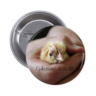 Ephesians 4:31-32 Baby Chick Button
