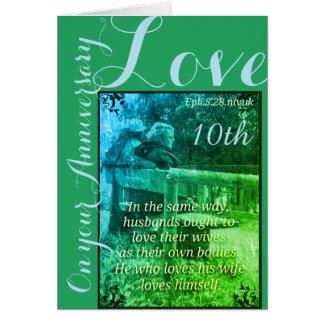 Ephesians 5:28 & 1John 4:19 10th anniversary  card