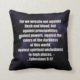 Ephesians 6:12 Bible Verse on Space Background Cushion