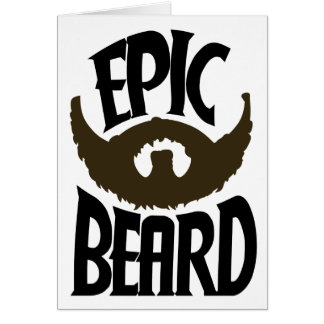 Epic Beard Greeting Card