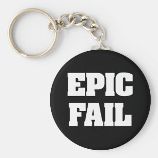 Epic Fail Basic Round Button Key Ring