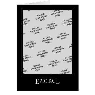 Epic Fail DeMotivational Template Greeting Card