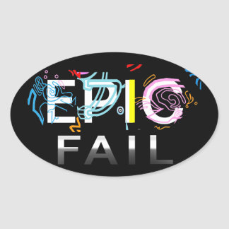 EPIC FAIL OVAL STICKER
