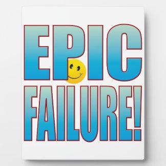 Epic Failure Life B Plaques