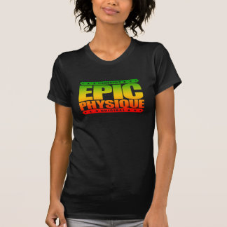 EPIC PHYSIQUE - Ripped Greek God-Like Warrior Body Tee Shirt