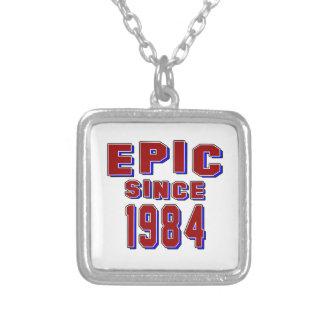 Epic since 1984 custom necklace