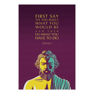 Epictetus Quote Poster: Do What You Have to Do Poster