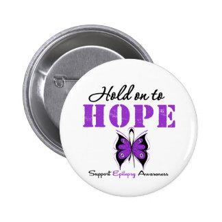Epilepsy HOLD ON TO HOPE 6 Cm Round Badge