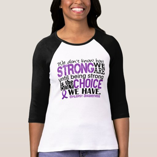 Epilepsy How Strong We Are Tee Shirts