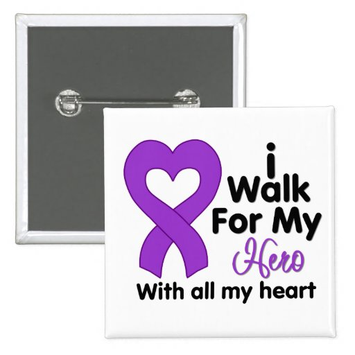 Epilepsy I Walk For My Hero Buttons