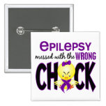Epilepsy Messed With The Wrong Chick Badges