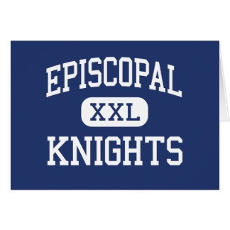 Episcopal - Knights - High School - Bellaire Texas Greeting Card