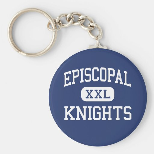 Episcopal - Knights - High School - Bellaire Texas Key Chain