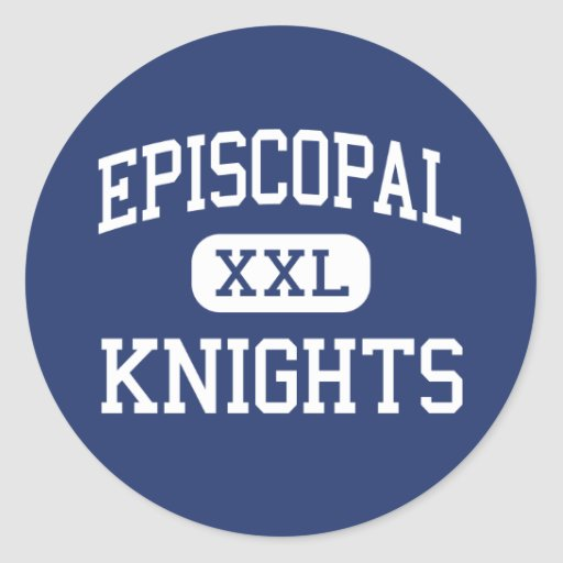 Episcopal - Knights - High School - Bellaire Texas Stickers