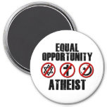 Equal Opportunity Atheist 7.5 Cm Round Magnet