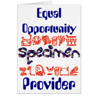 Equal Opportunity Specimen Provider Greeting Card