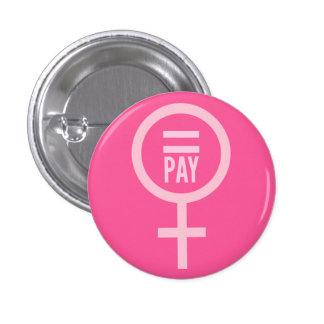 Equal Pay For Women 3 Cm Round Badge