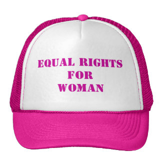 """""""Equal Rights For Woman Hat-Customizable Mesh Hat"""