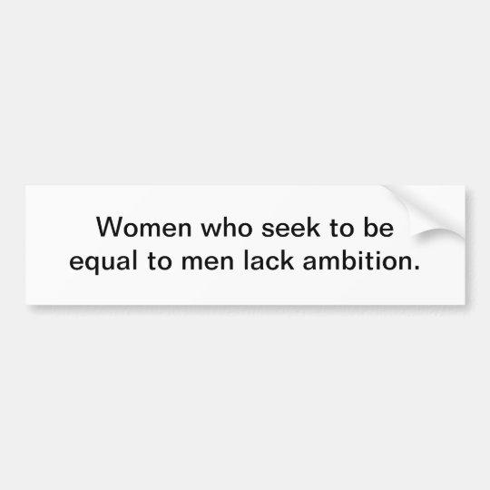 Equal to men bumper sticker