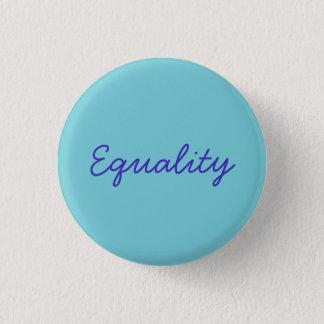 Equality 3 Cm Round Badge