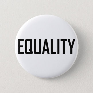 Equality 6 Cm Round Badge