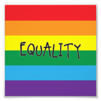 Equality for all photo print