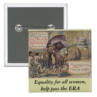 Equality for all women, help pass the ERA 15 Cm Square Badge