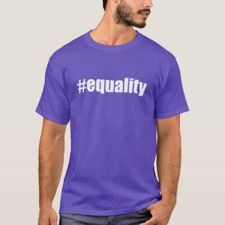 #equality Hash Tag Equality Hashtag Equal T-Shirt