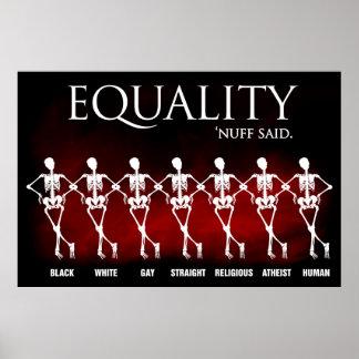 Equality Nuff said Poster