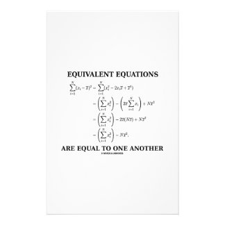 Equivalent Equations Are Equal To One Another Custom Stationery
