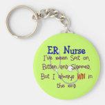 "ER Nurse ""SPIT ON BITTEN  and SLAPPED"" Keychain"