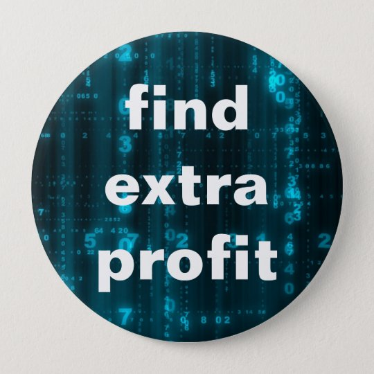 "ERA Conference Big Button ""find extra profit"""