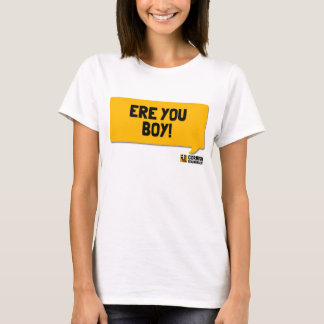 Ere You Boy! A Cornish Soundboard T-Shirt