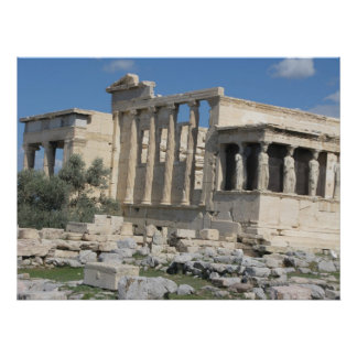 Erecthion temple of the Acropolis in Athens Poster