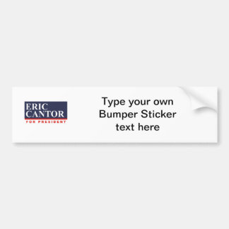ERIC CANTOR FOR PRESIDENT (Banner) Bumper Sticker