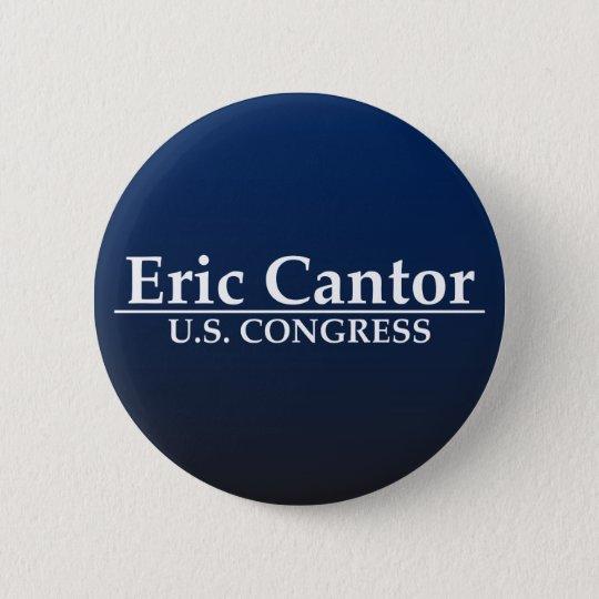 Eric Cantor U.S. Congress 6 Cm Round Badge