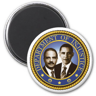 Eric Holder and the Department of Injustice 6 Cm Round Magnet