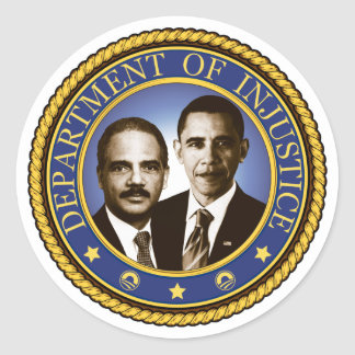 Eric Holder and the Department of Injustice Round Sticker